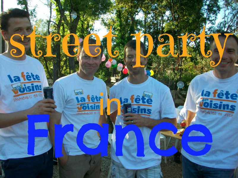 A neighbourhood party – explaining the Fête des Voisins