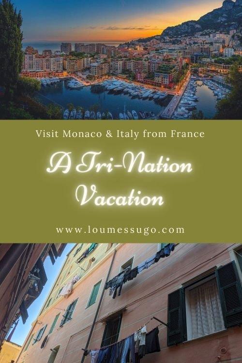 tri-nation vacation