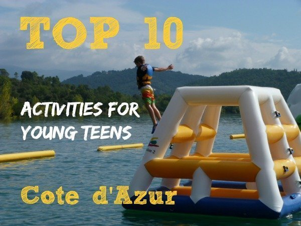 TOP 10 things to do with older kids on the Côte d'Azur