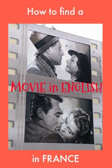 how to find movie in English in France