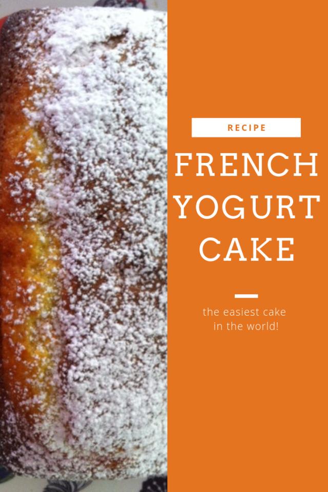 French yogurt cake easiest cake in world | Lou Messugo