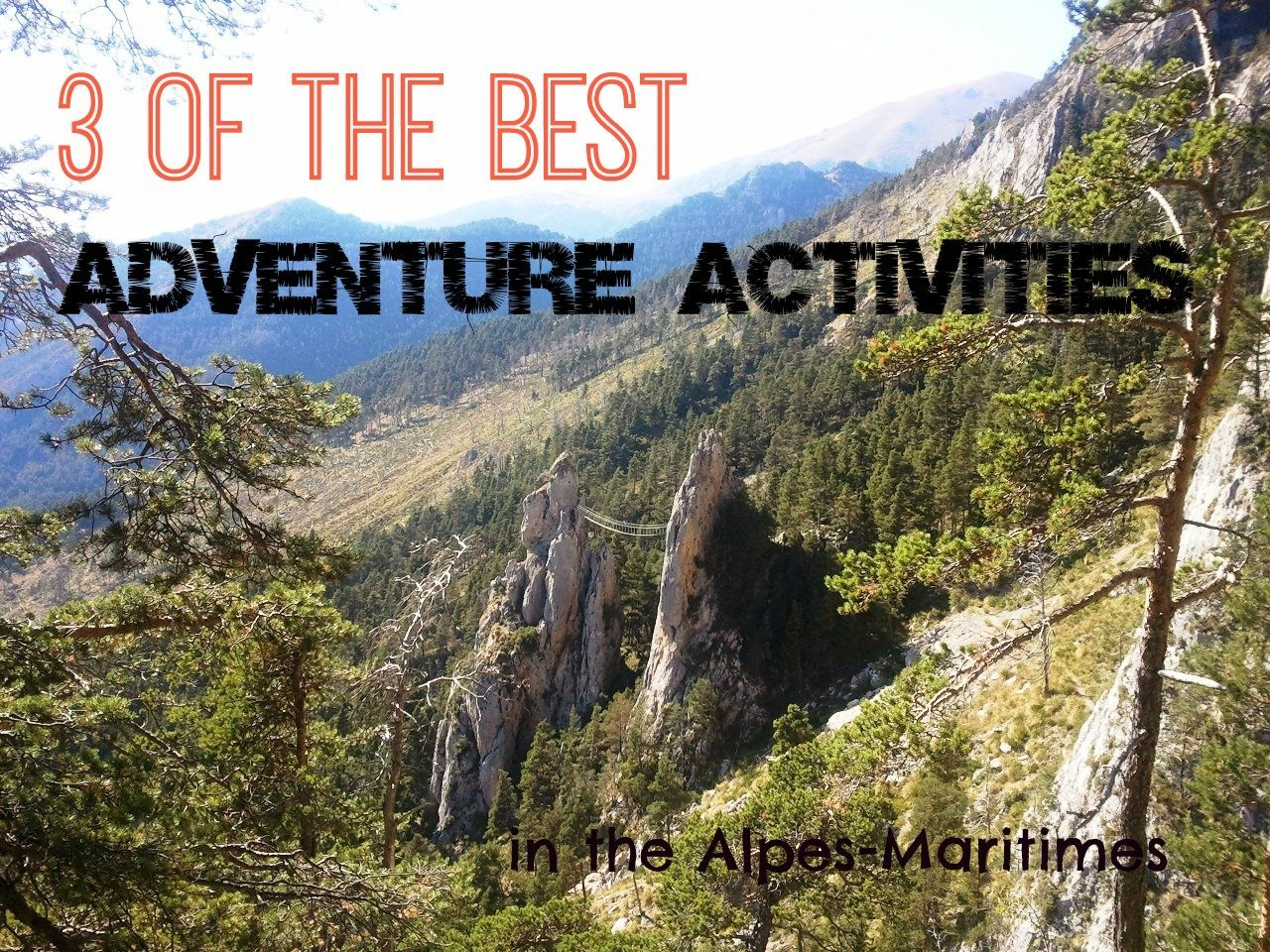 3 of the best adventure activities – Canyoning, Climbing and Via Ferrata