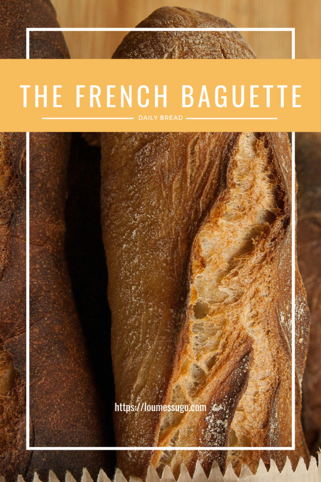 Daily bread French baguette | Lou Messugo