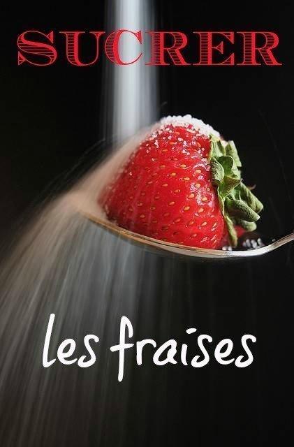 sucrer les fraises