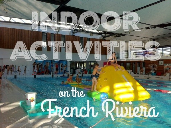 indoor activities on the French Riviera