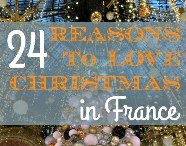 Reasons to love Christmas in France