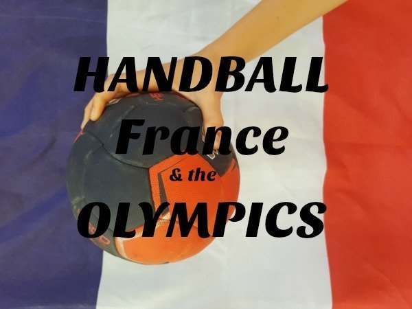 Handball, France and the Olympics