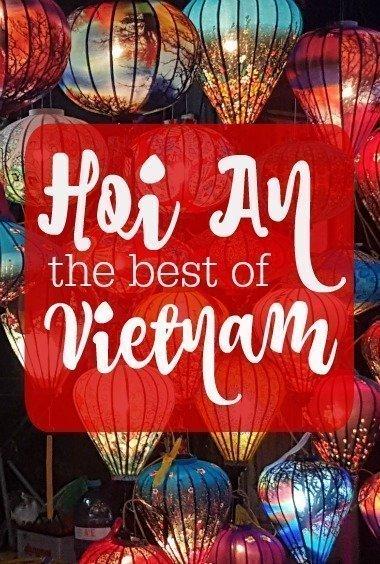 Hoi An the best of Vietnam