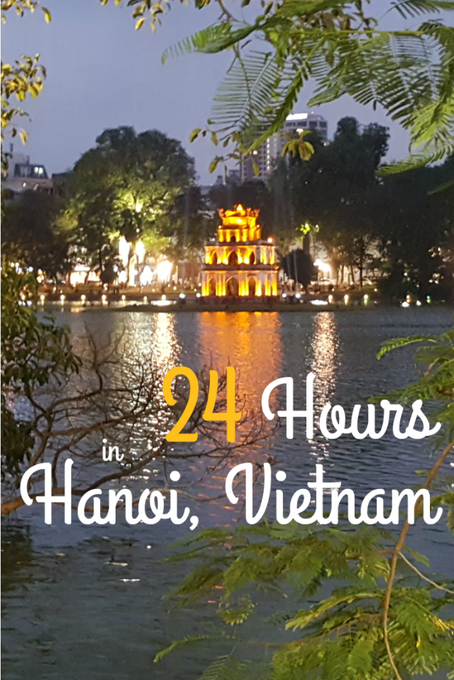 24 hours Hanoi what to do | Lou Messugo