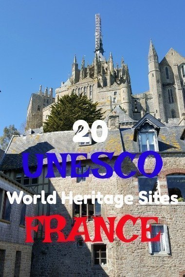 20 UNESCO World Heritage Sites to visit France