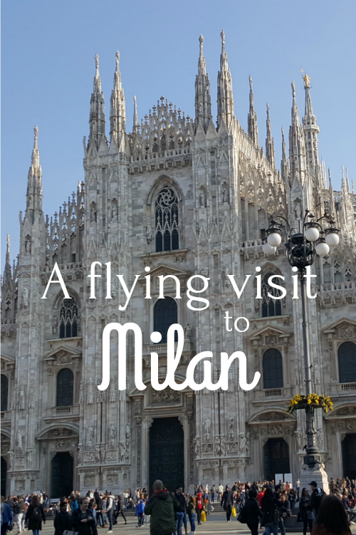A Flying Visit to Milan