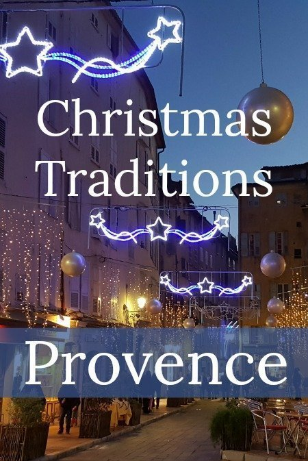 Christmas Traditions in Provence Fr