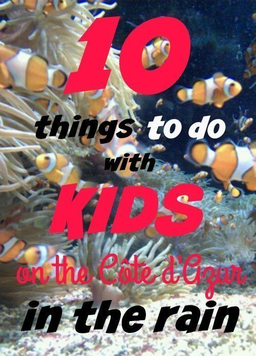 10_things_to_do_with_kids_on_Côte_dAzur_in_rain
