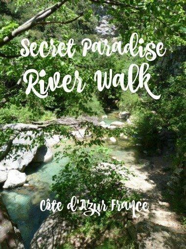 secret paradise river walk Côte dAzur France